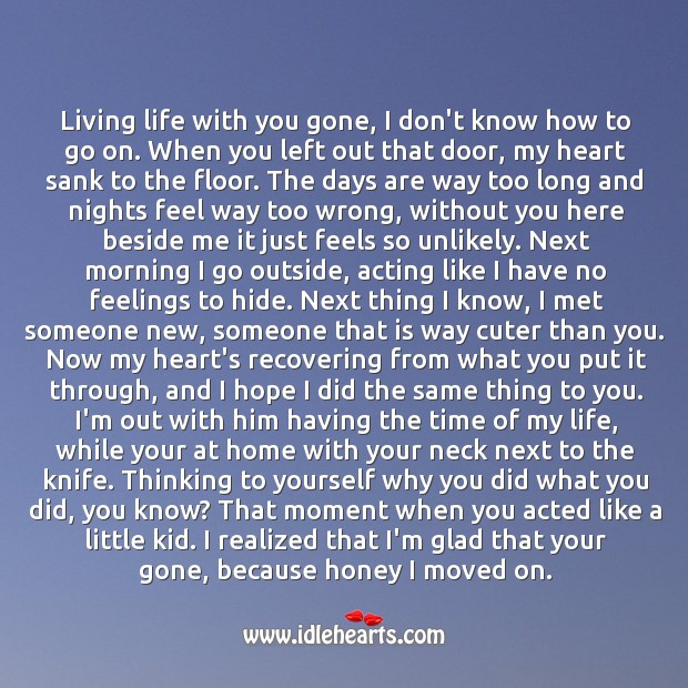 Living life with you gone, I don't know how to go on. Sad Quotes Image