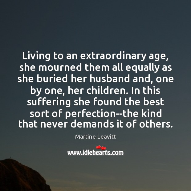 Living to an extraordinary age, she mourned them all equally as she Image