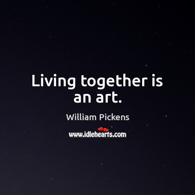 Living together is an art. Image
