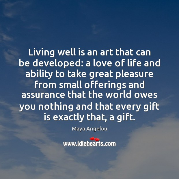 Image, Living well is an art that can be developed: a love of