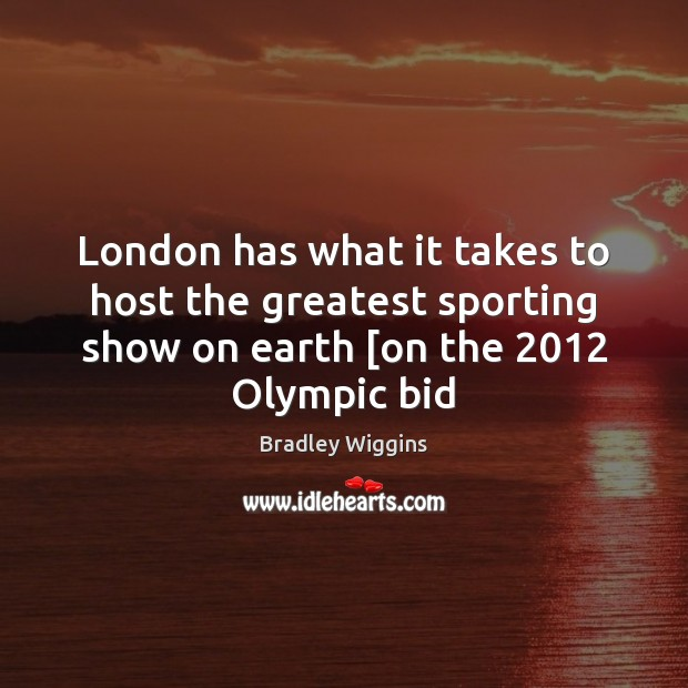 Image, London has what it takes to host the greatest sporting show on