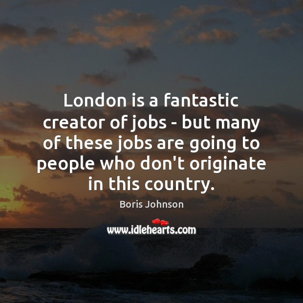 London is a fantastic creator of jobs – but many of these Image