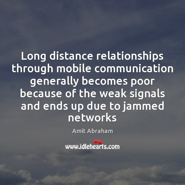 Long distance relationships through mobile communication generally becomes poor because of the Image