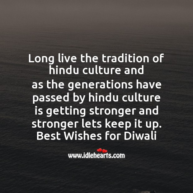 Long live the tradition of hindu culture Diwali Messages Image