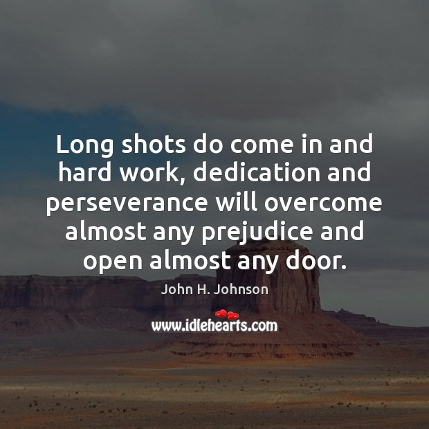 Image, Long shots do come in and hard work, dedication and perseverance will