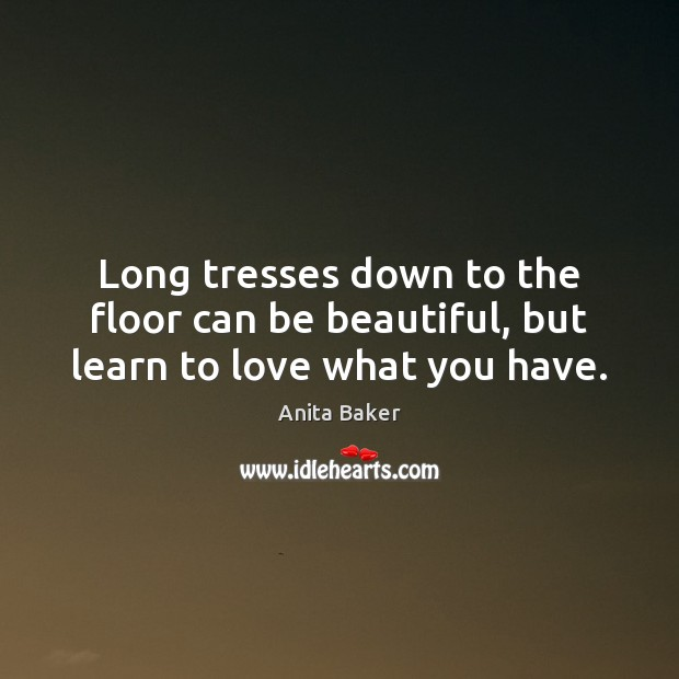 Image, Long tresses down to the floor can be beautiful, but learn to love what you have.