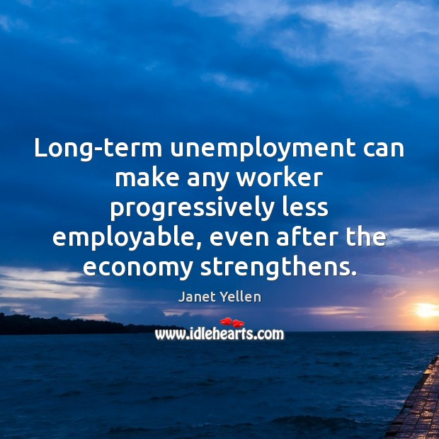 Image, Long-term unemployment can make any worker progressively less employable, even after the