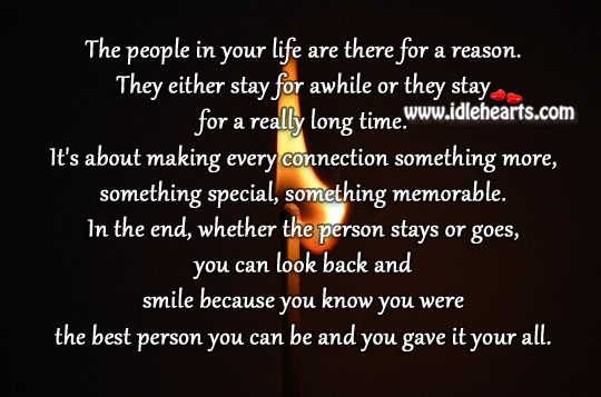 The People In Your Life Are There For A Reason.