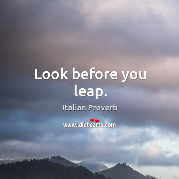 Image, Look before you leap.