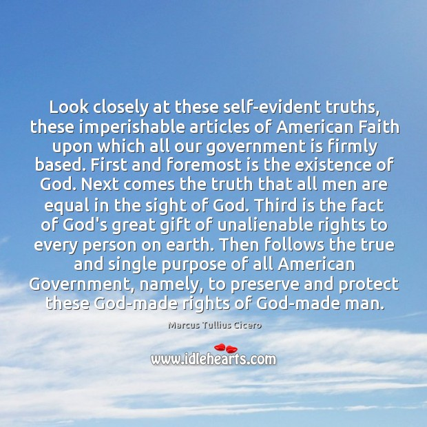 Look closely at these self-evident truths, these imperishable articles of American Faith Image