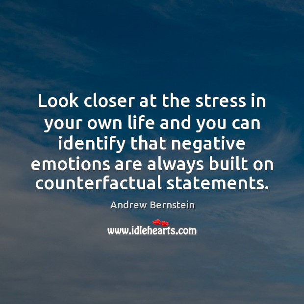 Look closer at the stress in your own life and you can Image