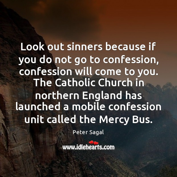 Look out sinners because if you do not go to confession, confession Image
