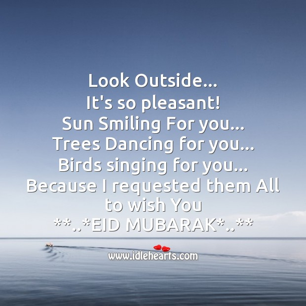 Look outside… It's so pleasant! Eid Messages Image