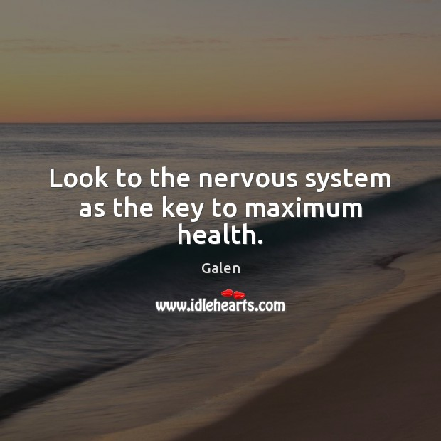 Image, Look to the nervous system as the key to maximum health.