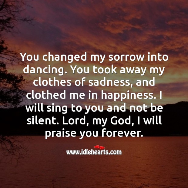 Image, Lord, my God, I will praise you forever.