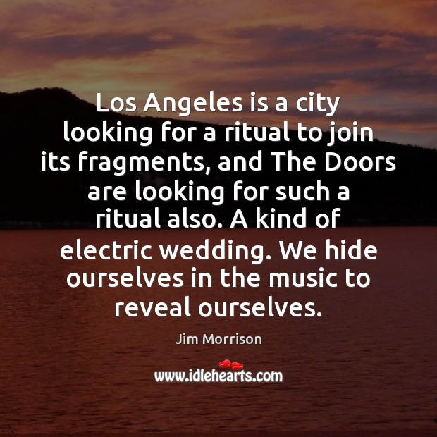 Image, Los Angeles is a city looking for a ritual to join its