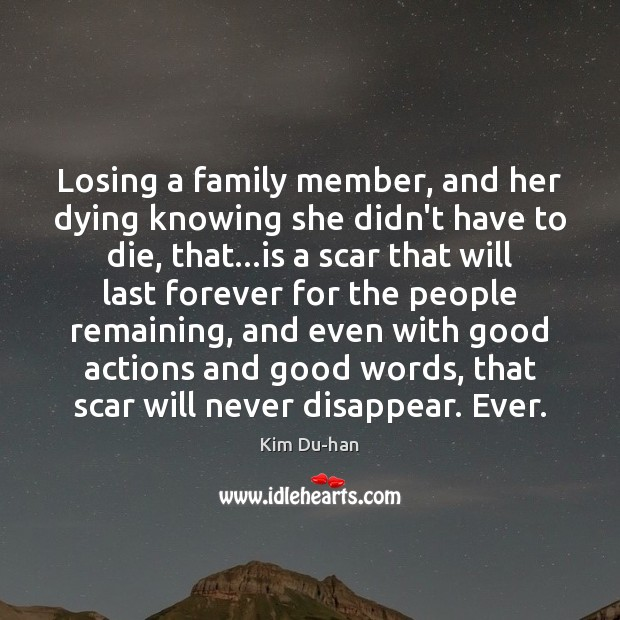 Losing a family member, and her dying knowing she didn't have to Image