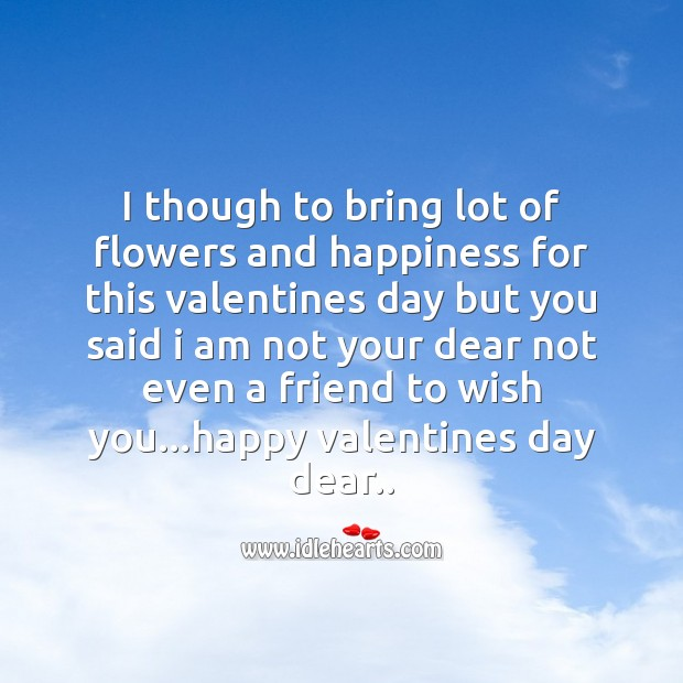 Lot of flowers and happiness Valentine's Day Quotes Image
