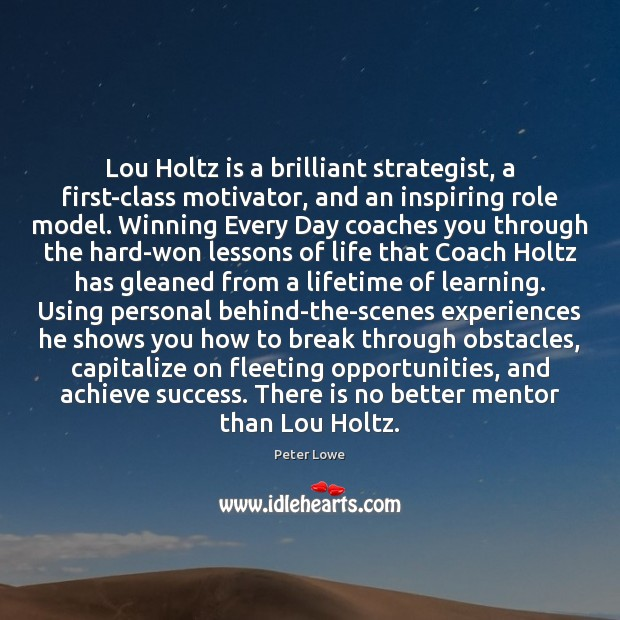Image, Lou Holtz is a brilliant strategist, a first-class motivator, and an inspiring
