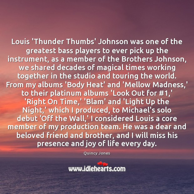 Image, Louis 'Thunder Thumbs' Johnson was one of the greatest bass players to