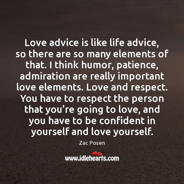 Love advice is like life advice, so there are so many elements Image