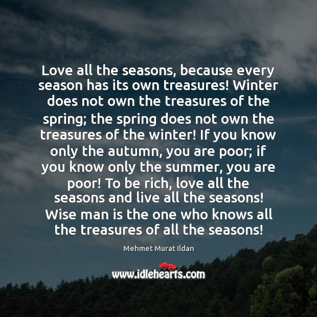 Love all the seasons, because every season has its own treasures! Winter Image