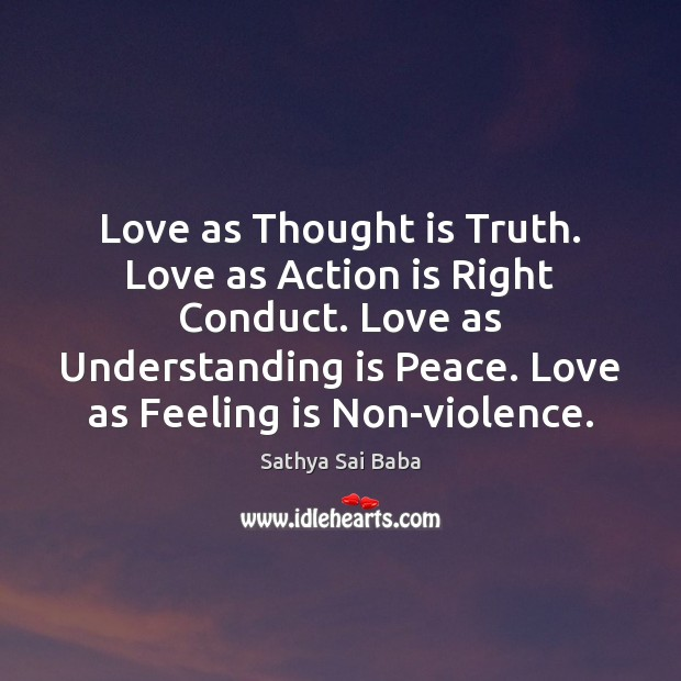 Love as Thought is Truth. Love as Action is Right Conduct. Love Image
