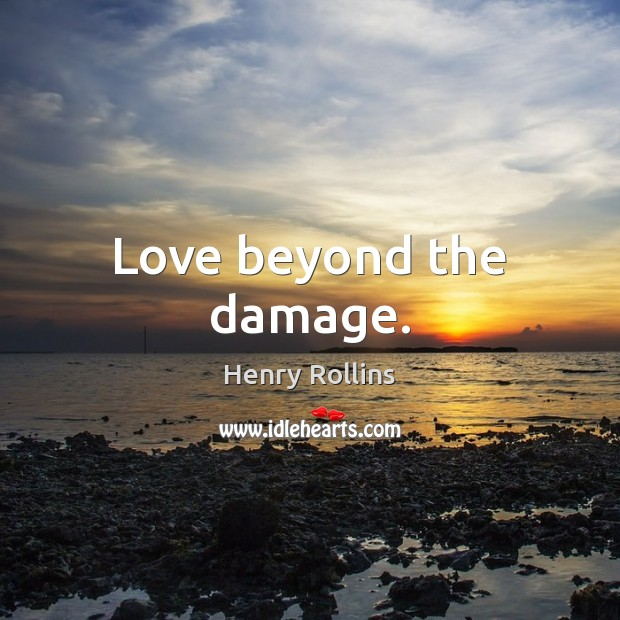 Love beyond the damage. Image