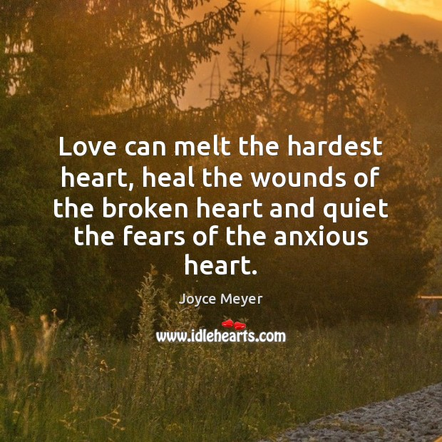Image, Love can melt the hardest heart, heal the wounds of the broken
