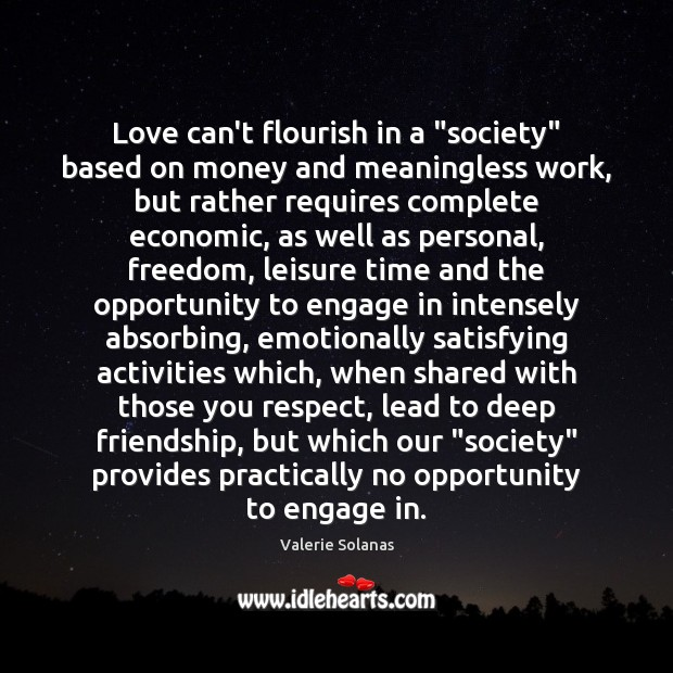 """Love can't flourish in a """"society"""" based on money and meaningless work, Image"""