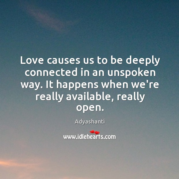 Love causes us to be deeply connected in an unspoken way. It Image