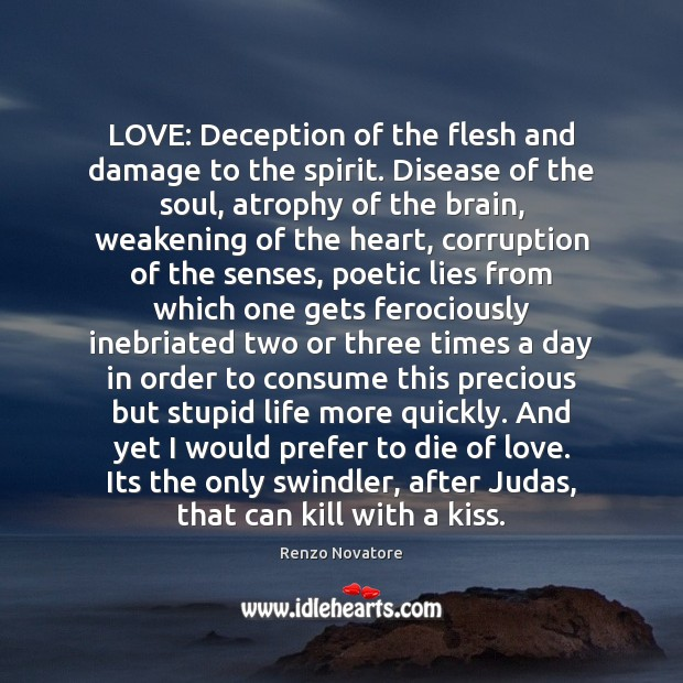 Image, LOVE: Deception of the flesh and damage to the spirit. Disease of