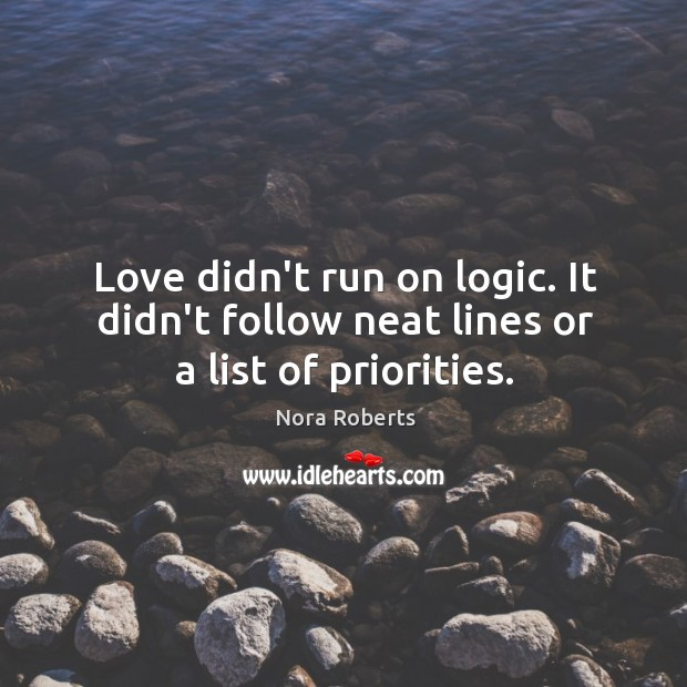 Love didn't run on logic. It didn't follow neat lines or a list of priorities. Image