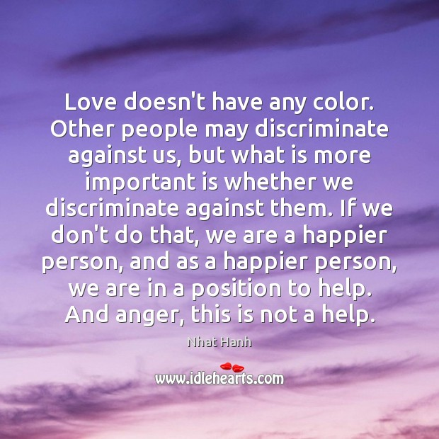 Love doesn't have any color. Other people may discriminate against us, but Image