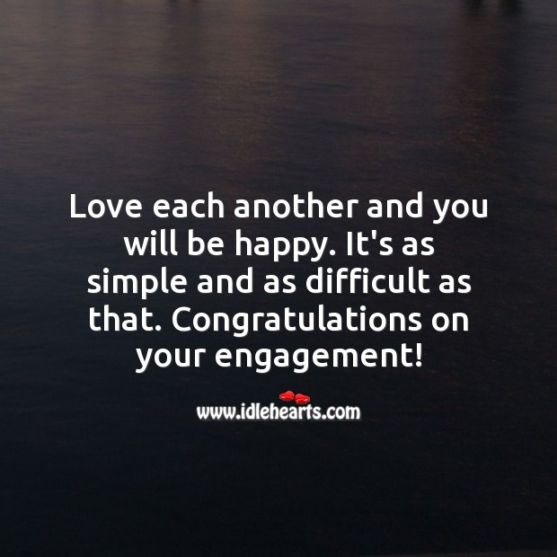 Love each another and you will be happy. Engagement Quotes Image