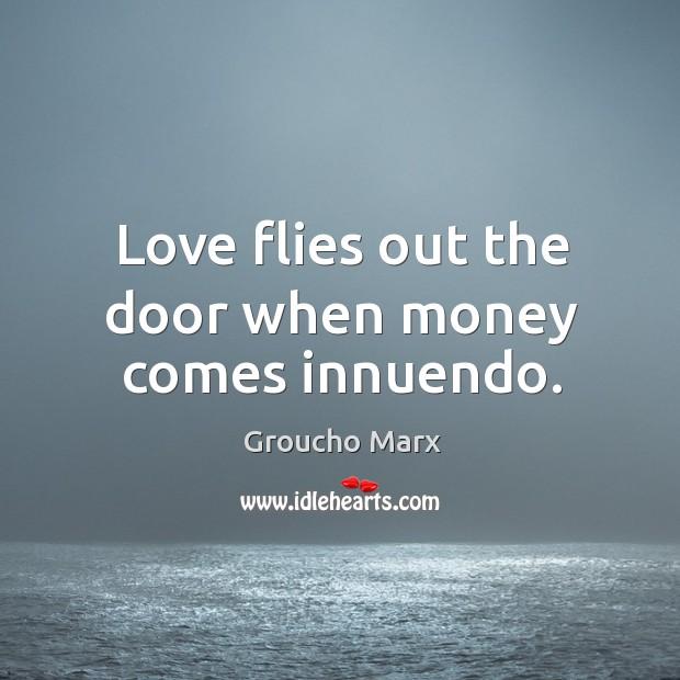 Image, Love flies out the door when money comes innuendo.
