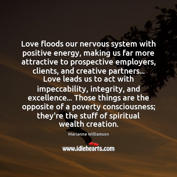 Love floods our nervous system with positive energy, making us far more Image