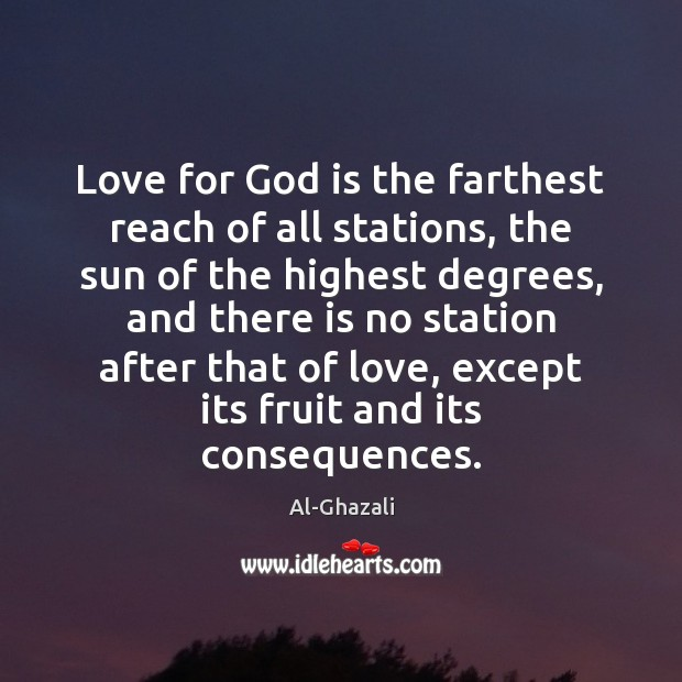 Love for God is the farthest reach of all stations, the sun Image