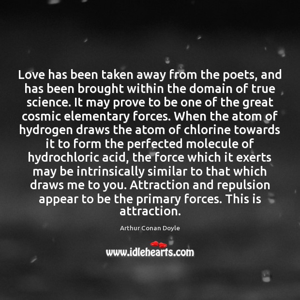 Image, Love has been taken away from the poets, and has been brought