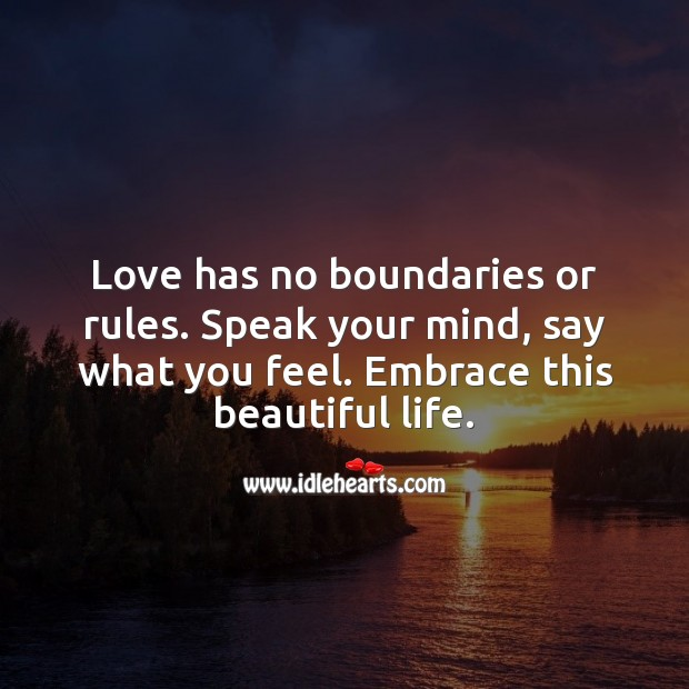 Love has no boundaries or rules. Inspirational Love Quotes Image