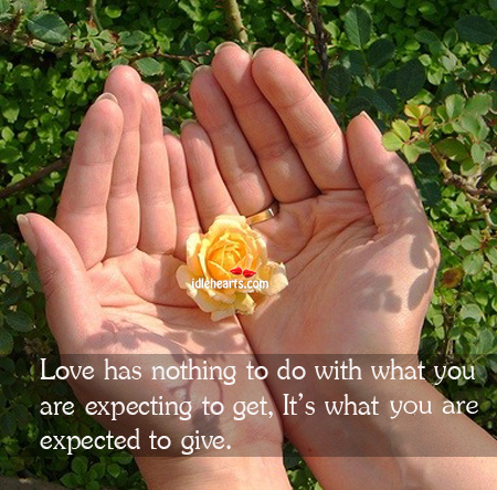 Image, Love has nothing to do with what you are expecting to get