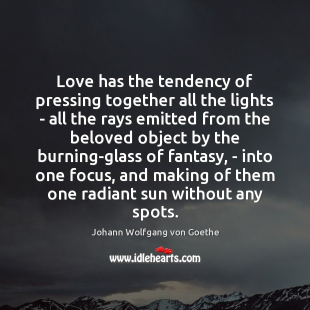 Image, Any, Beloved, Burning, Fantasy, Focus, Glass, Glasses, Into, Light, Lights, Love, Making, Object, Objects, Pressing, Radiant, Rays, Spots, Sun, Tendencies, Tendency, Them, Together, Without