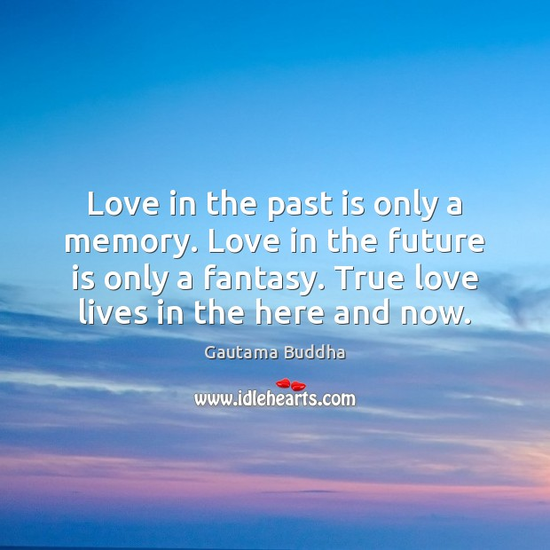 Image, Love in the past is only a memory. Love in the future