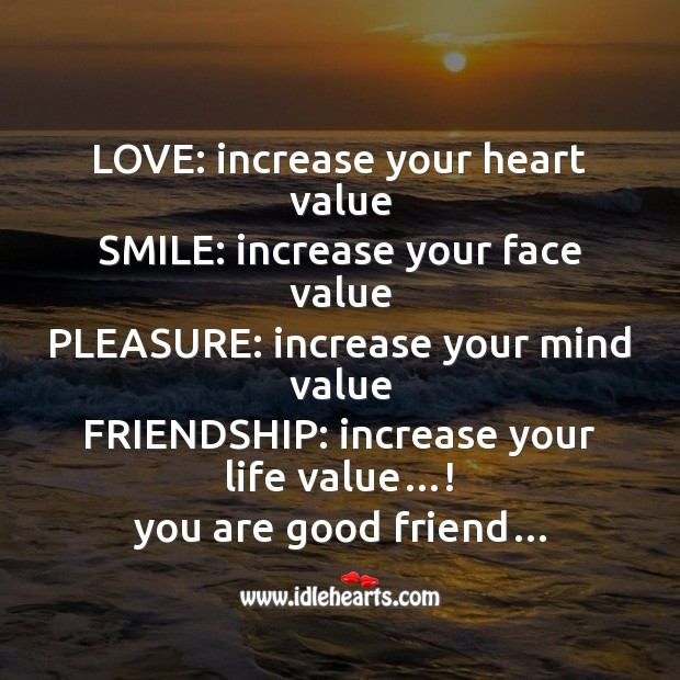 Love: increase your heart value Friendship Day Messages Image