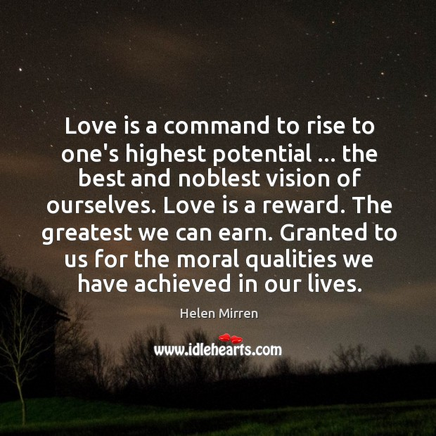Image, Love is a command to rise to one's highest potential … the best