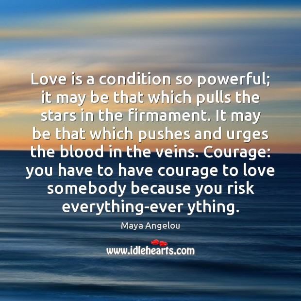 Image, Love is a condition so powerful; it may be that which pulls