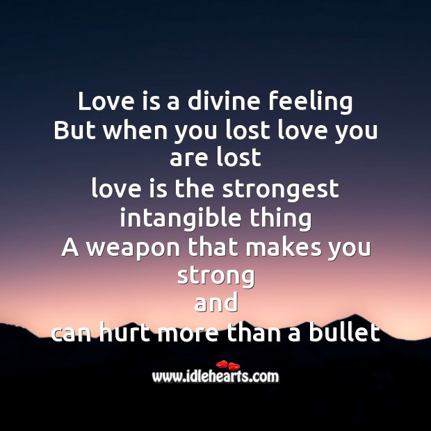 Image, Love is a divine feeling but when you lost love you are lost