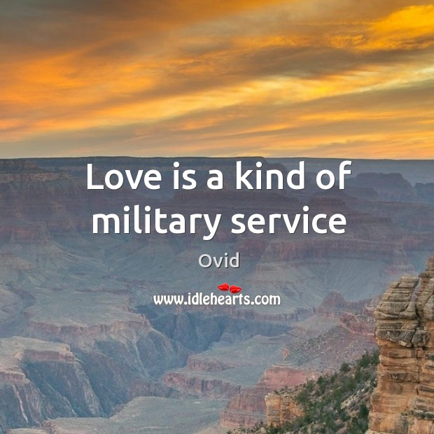 Love is a kind of military service Image