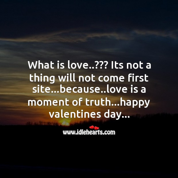 Love is a moment of truth Valentine's Day Quotes Image