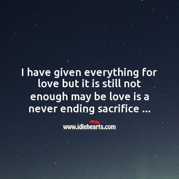Love is a never ending sacrifice Image